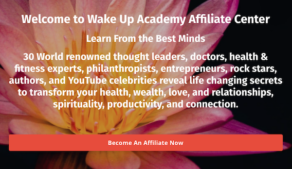 Wake Up Academy personal development online masterclass event launch affiliate program JV invite - Pre-Launch Begins: Wednesday, February 26th 2020 - Launch Day: Thursday, March 12th 2020