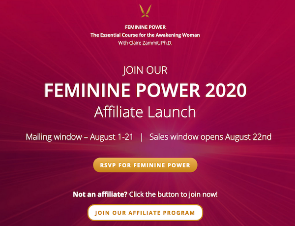 Claire Zammit PhD - Feminine Power 2020 live 7-week essential course for the awakening woman launch affiliate program JV invite - Pre-Launch Begins: Saturday, August 1st 2020 - Launch Day: Saturday, August 22nd 2020