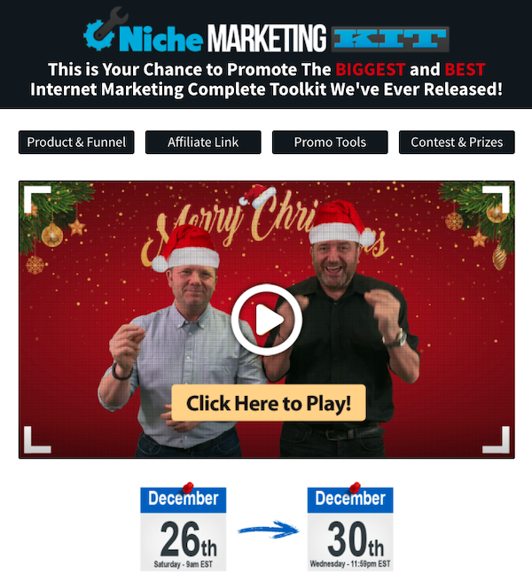 John Thornhill + Dave Nicholson - Niche Marketing Kit 2020 Launch Affiliate Program JV Registration Page - Launch Day: Saturday, December 26th 2020 @ 9AM EST - Wednesday, December 30th @ 11:59PM EST